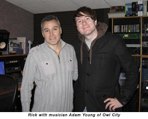 Rick with musician Adam Young of Owl City