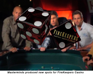 Masterminds produced new spots for Firekeepers Casino